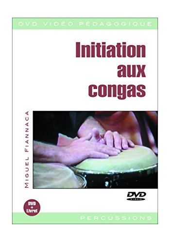 Fiannaca Miguel Initation Aux Congas Percussion Dvd French