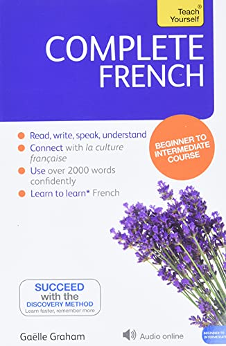 Complete French Beginner to Intermediate Course (Teach Yourself)