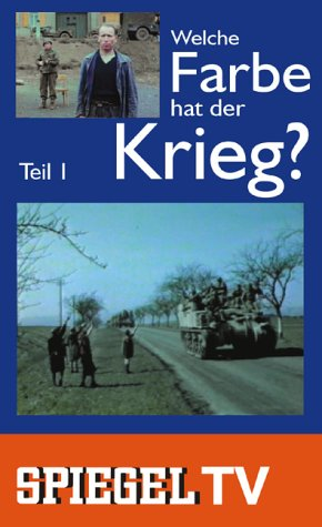 Spiegel TV - Welche Farbe hat der Krieg 1 [VHS]