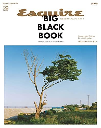 Esquire The Big Black Book(エスクァイア・ザ・ビッグ・ブラック・ブック) SPRING / SUMMER 2021 (2021-04-24) [雑誌]