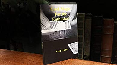 Card Magic for The Enthusiast by Paul Hallas - Book