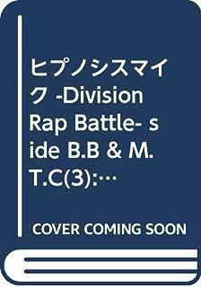 ヒプノシスマイク -Division Rap Battle- side B.B & M.T.C(3) (シリウスKC)