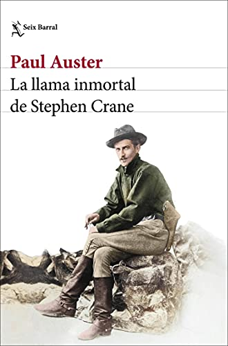 La llama inmortal de Stephen Crane (Edición mexicana) (Los tres mundos)