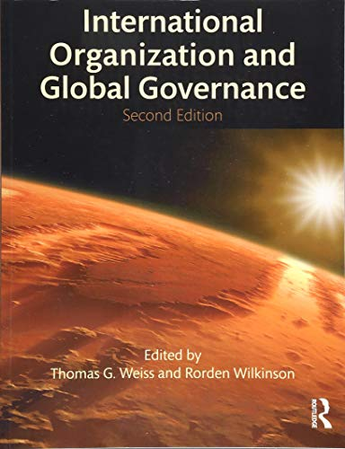 Weiss, T: International Organization and Global Governance