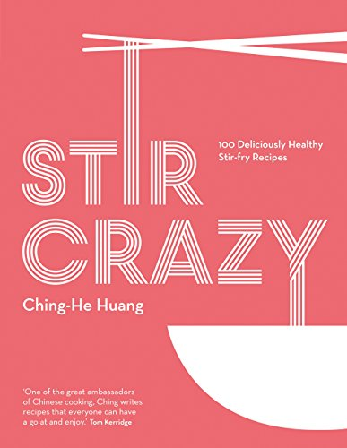 Stir Crazy: 100 deliciously healthy stir-fry recipes (English Edition)