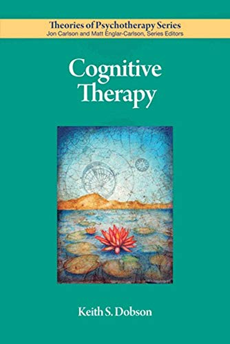 Cognitive Therapy (Theories of Psychotherapy Series®)