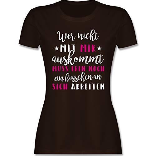 Sprüche - Wer mit Mir Nicht auskommt - rosa - M - Braun - lustige sprüche Tshirt Frauen - L191 - Tailliertes Tshirt für Damen und Frauen T-Shirt