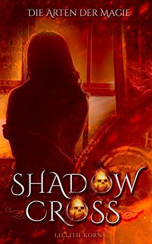 Shadowcross: Die Arten der Magie