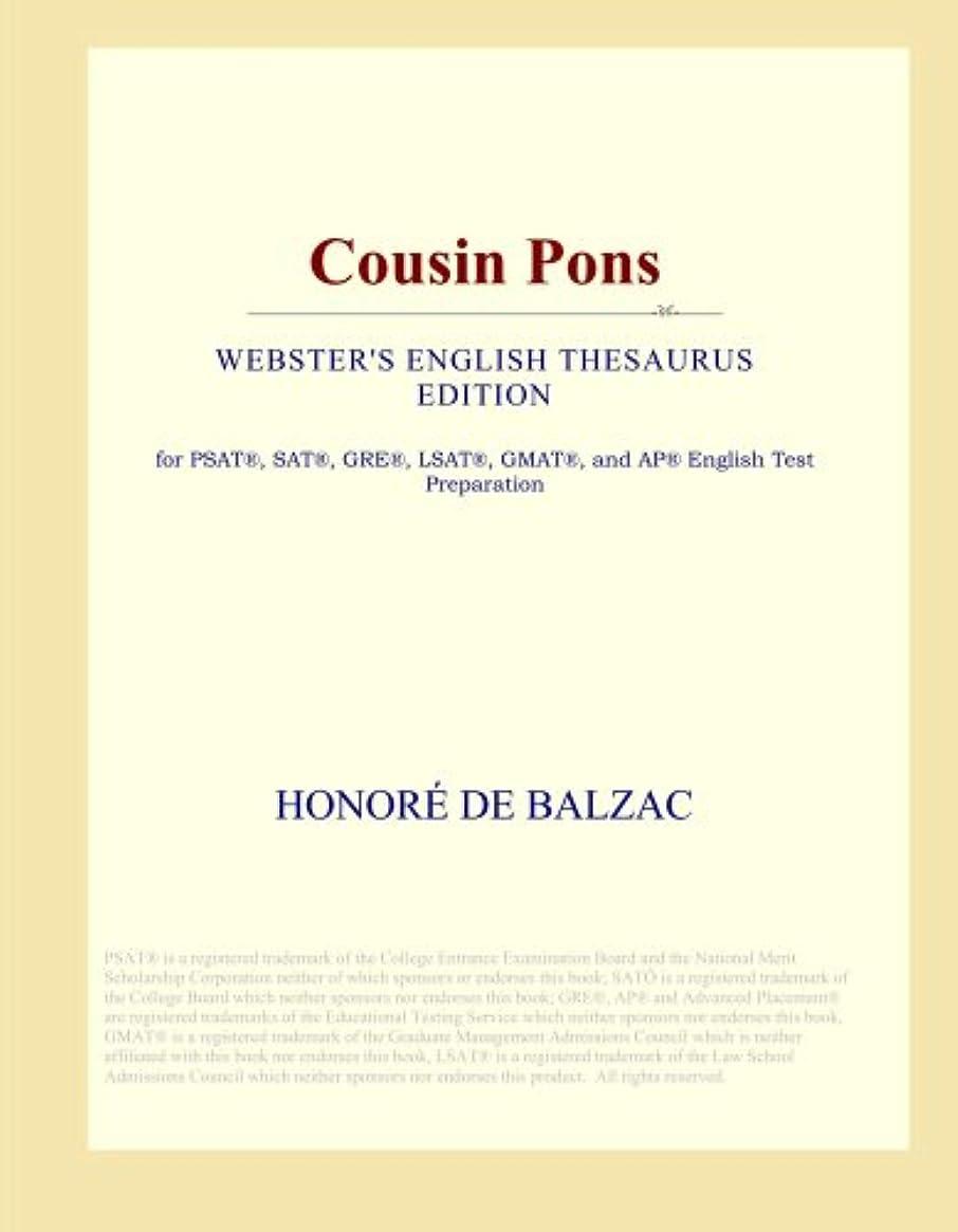 うがい薬落ち着いて処分したCousin Pons (Webster's English Thesaurus Edition)