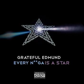 Every N**ga Is a Star