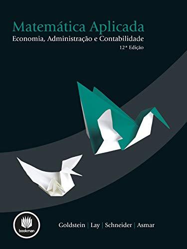 Matemática Aplicada: Economia, Administração e Contabilidade