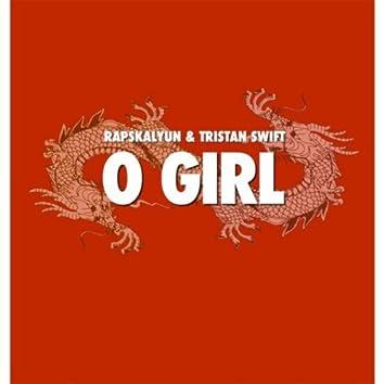 O Girl