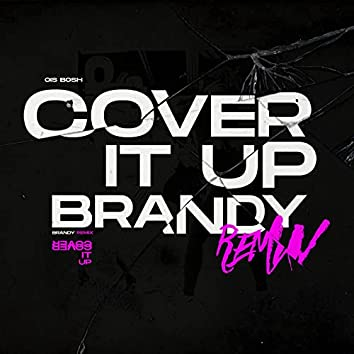 Cover It up (Remix)