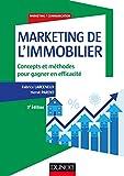 Marketing de l'immobilier - 3e éd. - Concepts et méthodes pour gagner en efficacité