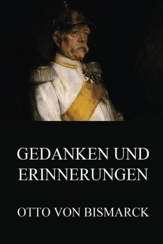 Gedanken und Erinnerungen: Ausgabe mit beiden Bänden