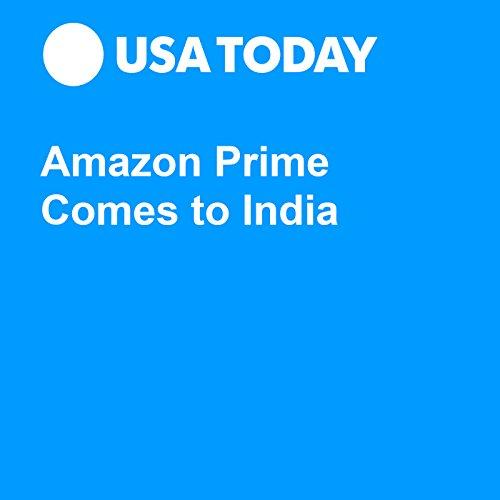Amazon Prime Comes to India audiobook cover art
