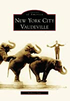 New York City Vaudeville, Ny (Images of America)