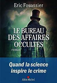 Le bureau des affaires occultes par Fouassier