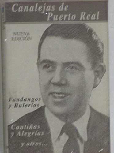Canalejas de Puerto Real fandangos y bulerias nueva edición