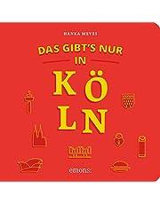 Das gibt´s nur in Köln: Reiseführer: Reisefhrer