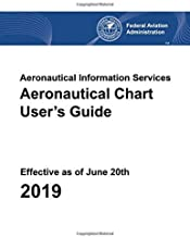 Aeronautical Chart User's Guide - Aeronautical Information Services (Effective as of June 20th 2019)