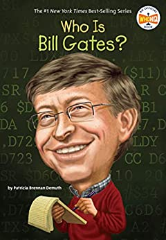 Who Is Bill Gates? (Who Was?) by [Patricia Brennan Demuth, Who HQ, Ted Hammond]