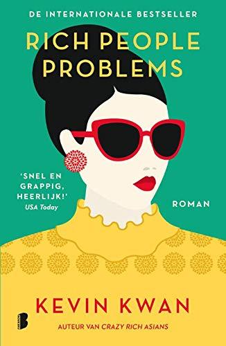 Rich people problems (Crazy Rich Asians, Band 3)