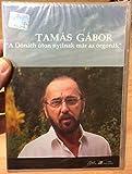 Tamás Gábor - A Dónáth úton nyílnak már az orgonák DVD 2005 / Kolozsvárott jártam én, Gyere velem a Hargitára, A violák, September Morn' / Euro Music