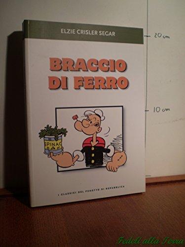 Braccio di ferro - I classici del fumetto di Repubblica #45