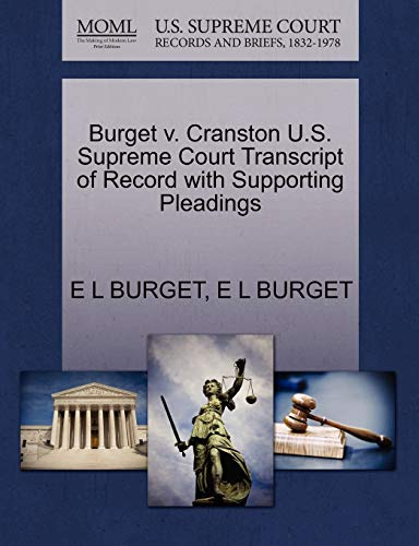 Burget V. Cranston U.S. Supreme Court Transcript of Record with Supporting Pleadings