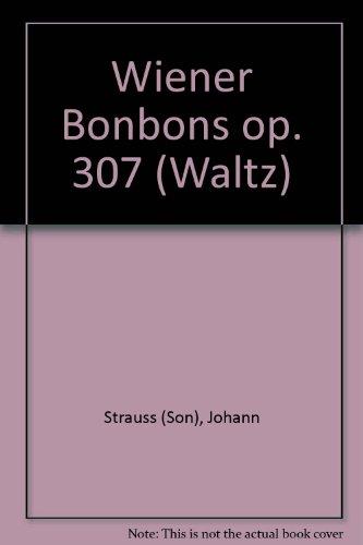 Wiener Bonbons: Walzer. op. 307. Salonorchester. Viola. (Domesticum)