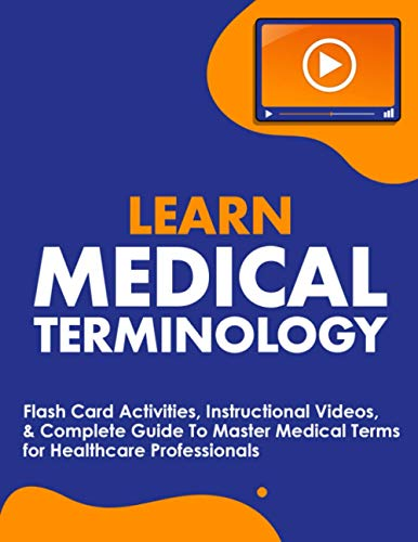Compare Textbook Prices for Learn Medical Terminology: Flash Card Activities, Instructional Videos, & Complete Guide To Master Medical Terms for Healthcare Professionals  ISBN 9781952914010 by NEDU
