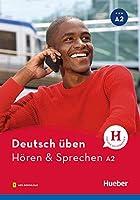 Deutsch ueben - Hoeren & Sprechen A2: Buch mit Audios online