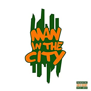Man In The City