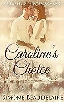 Caroline's Choice (Hearts in Winter)