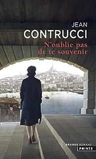 N'oublie pas de te souvenir par Jean Contrucci