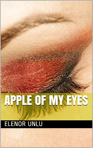 Apple Of My Eyes (English Edition)
