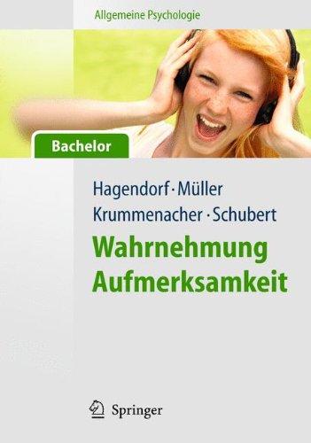 Allgemeine Psychologie für Bachelor: Wahrnehmung und Aufmerksamkeit (Lehrbuch mit Online-Materialien)