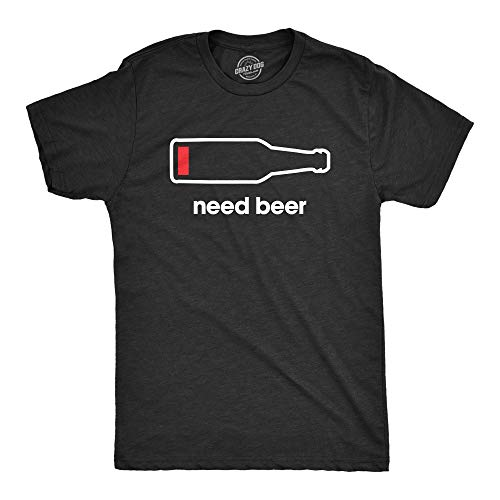 Crazy Dog T-Shirts Mens Need Beer T Shirt Funny Low Battery Dad Gift Graphic Sarcastic Humor Tee (Heather Black) - XL