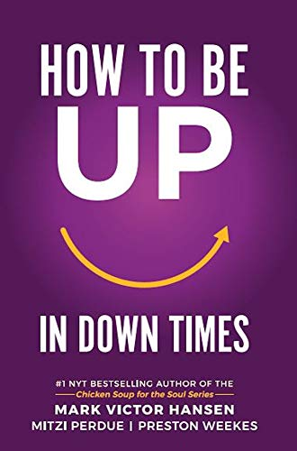How to be UP in Down Times: 40 Tips (English Edition)