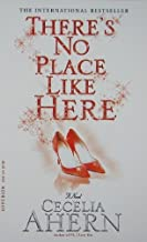 There's No Place Like Here by Ahern, Cecelia (2009) Mass Market Paperback