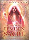L'oracle du féminin sacre