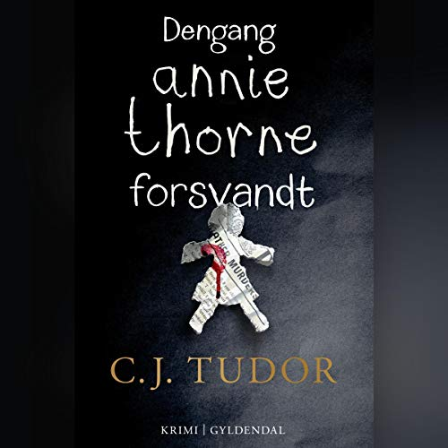 Dengang Annie Thorne forsvandt                   By:                                                                                                                                 C. J. Tudor                               Narrated by:                                                                                                                                 Janek Lesniak                      Length: 11 hrs and 23 mins     Not rated yet     Overall 0.0