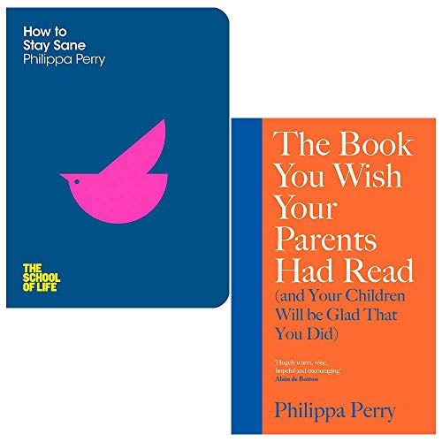 Price comparison product image Philippa Perry Collection 2 Books Set (How To Stay Sane,  The Book You Wish Your Parents Had Read [Hardcover])