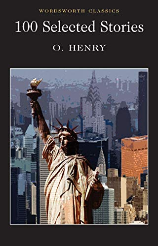 Compare Textbook Prices for O. Henry: 100 Selected Short Stories Wordsworth Classics Reprint Edition ISBN 9781853262418 by O. Henry