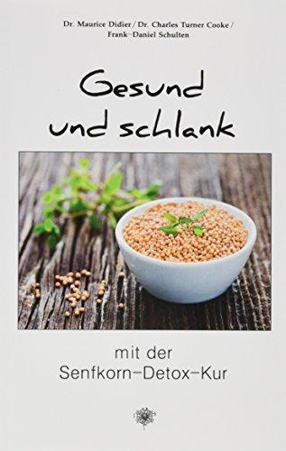 Gesund und schlank mit der Senfkorn-Detox-Kur (Edition Aesculap)