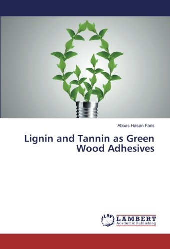 Lignin and Tannin as Green Wood Adhesives