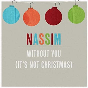Without You (It's Not Christmas)