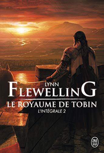 Le Royaume de Tobin, L'intégrale 2 :