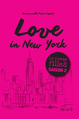 Love in New York (French Edition)